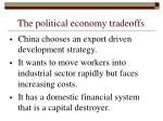 the political economy tradeoffs