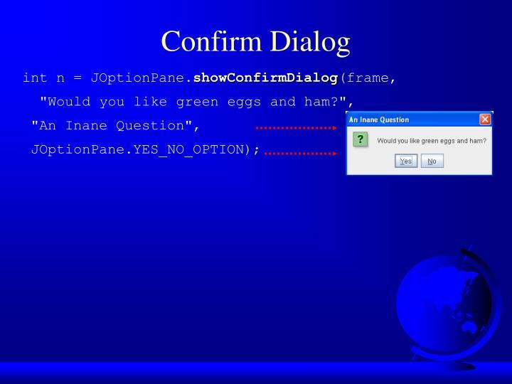 Confirm Dialog