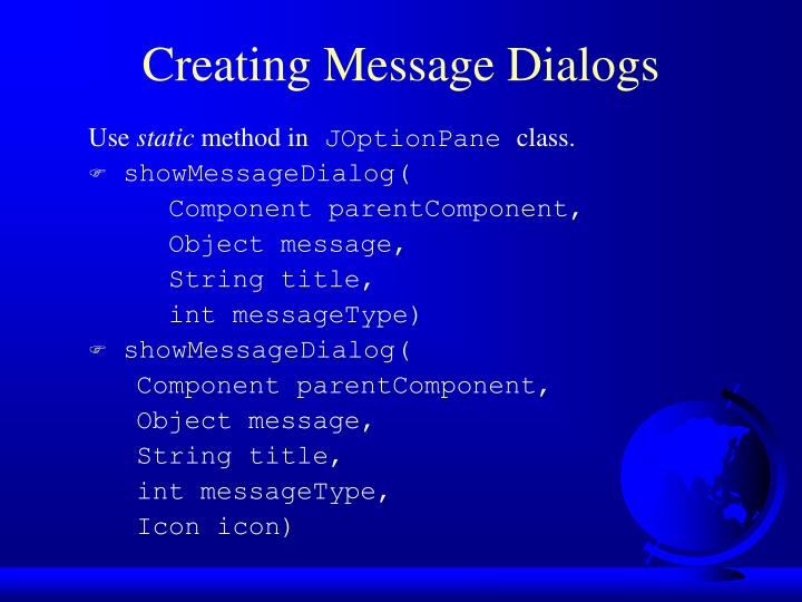 Creating Message Dialogs