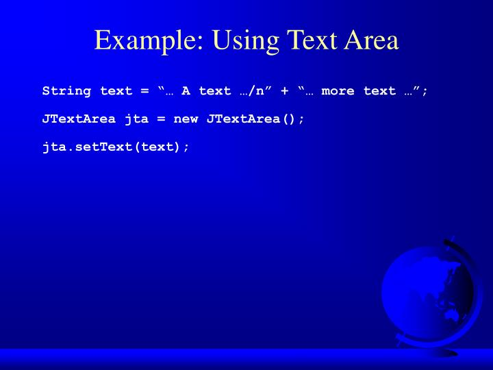Example: Using Text Area