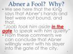abner a fool why
