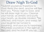 draw nigh to god