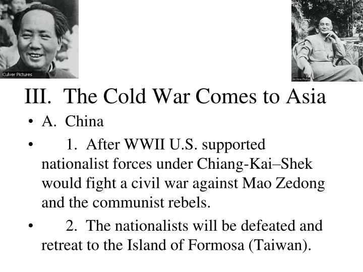 III.  The Cold War Comes to Asia
