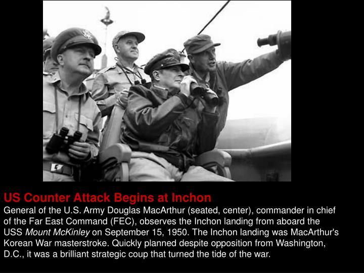 US Counter Attack Begins at Inchon