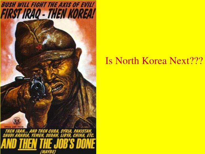 Is North Korea Next???