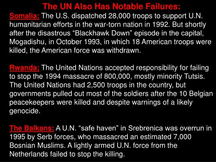 The UN Also Has Notable Failures: