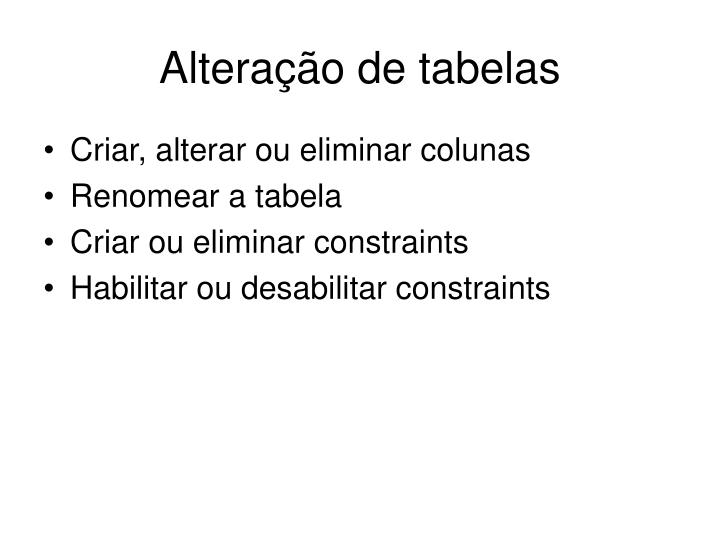 Alteração de tabelas