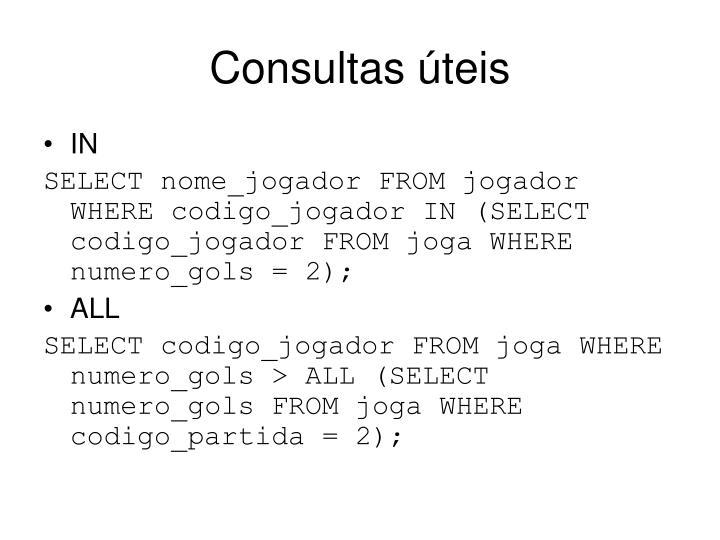 Consultas úteis