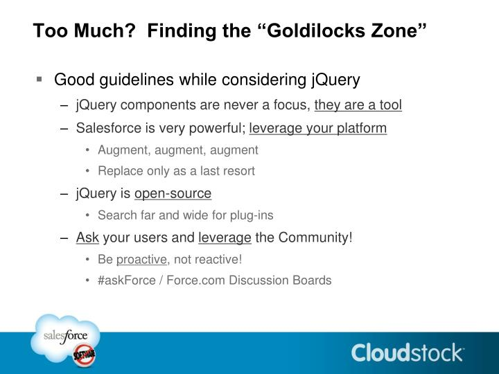 """Too Much?  Finding the """"Goldilocks Zone"""""""