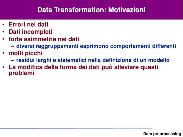 Data Transformation: Motivazioni