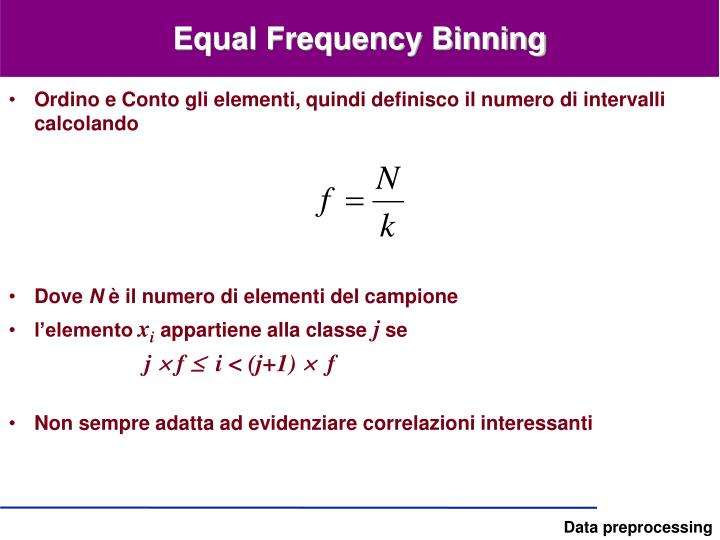 Equal Frequency Binning