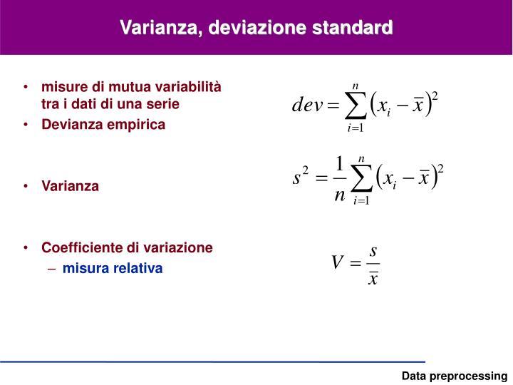 Varianza, deviazione standard