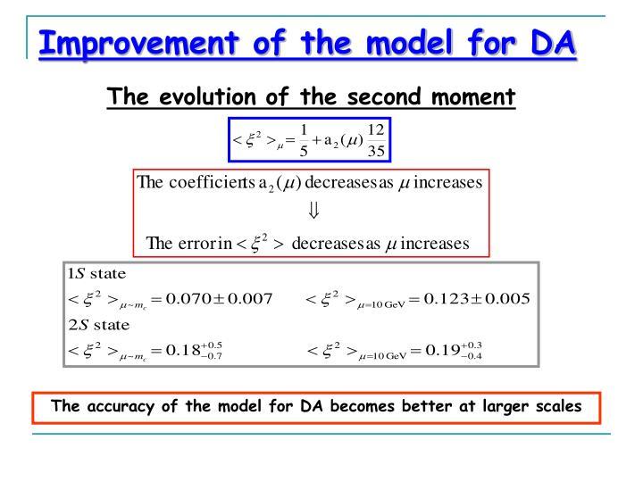 Improvement of the model for DA