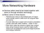 more networking hardware