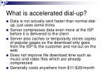 what is accelerated dial up