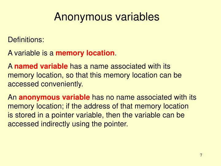 Anonymous variables