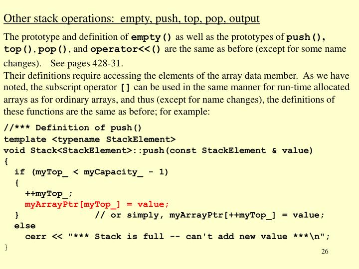 Other stack operations:  empty, push, top, pop, output