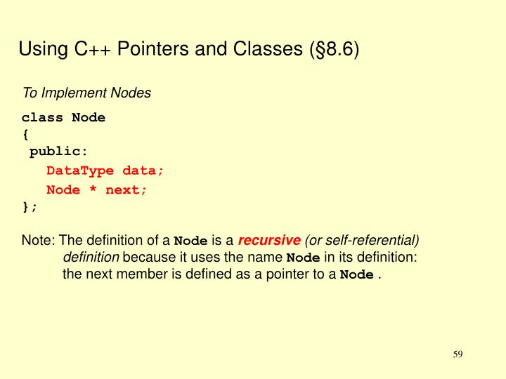 Using C++ Pointers and Classes (§8.6)