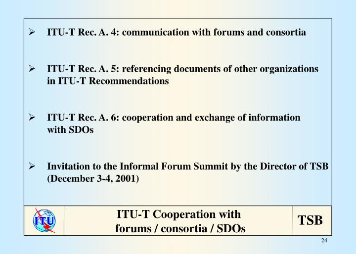 ITU-T Rec. A. 4: communication with forums and consortia