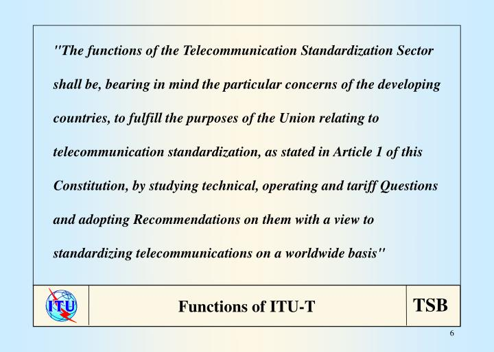 """""""The functions of the Telecommunication Standardization Sector"""