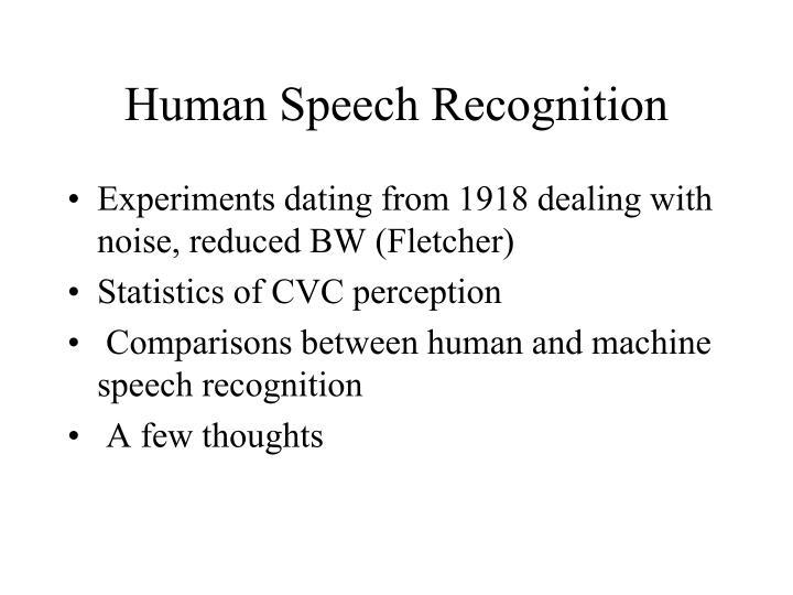 Human Speech Recognition