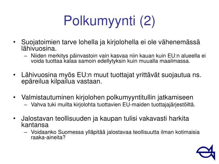 Polkumyynti (2)