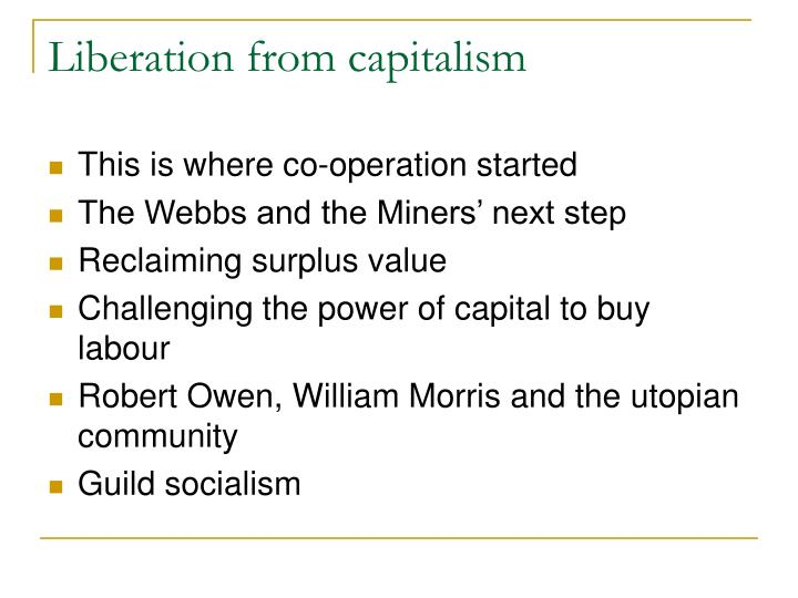Liberation from capitalism