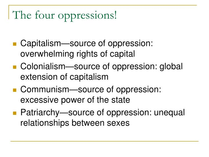 The four oppressions