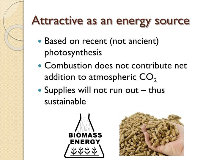 Attractive as an energy source