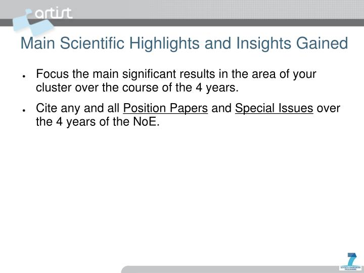 Main Scientific Highlights and Insights Gained