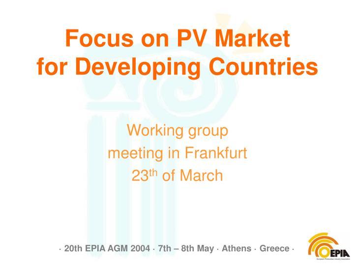 Focus on PV Market