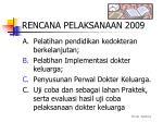 rencana pelaksanaan 2009