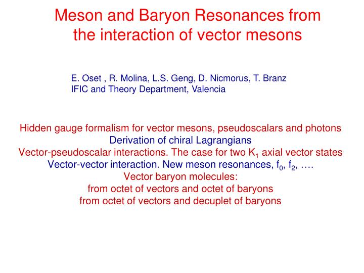 Meson and baryon resonances from the interaction of vector mesons