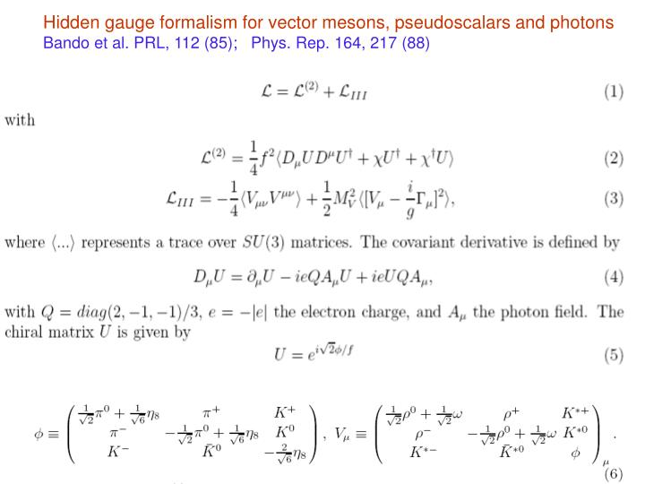Hidden gauge formalism for vector mesons, pseudoscalars and photons