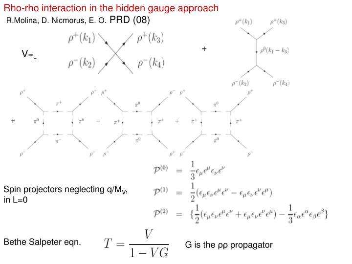 Rho-rho interaction in the hidden gauge approach