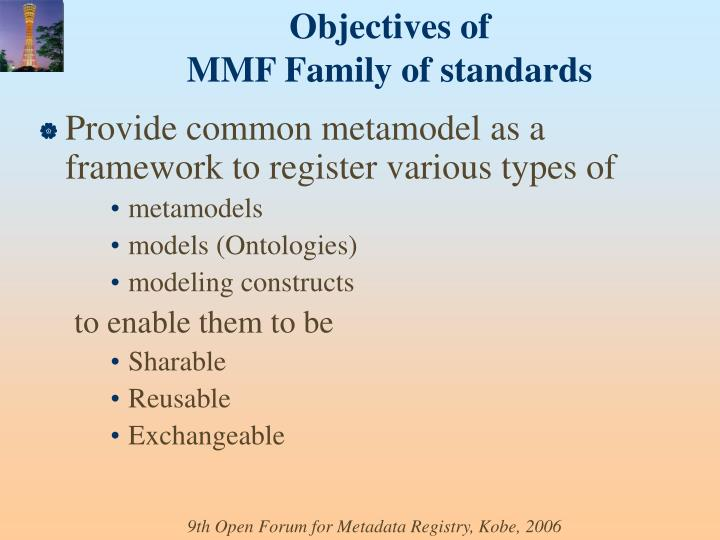 Provide common metamodel as a framework to register various types of
