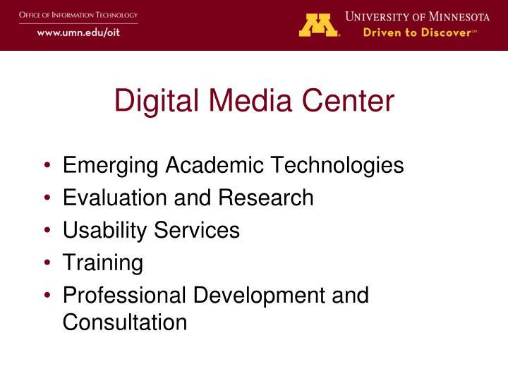 Digital Media Center