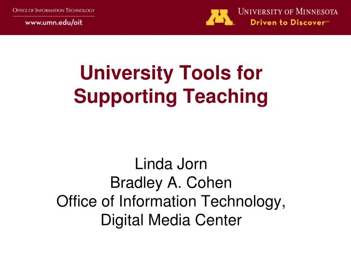 University Tools for Supporting Teaching