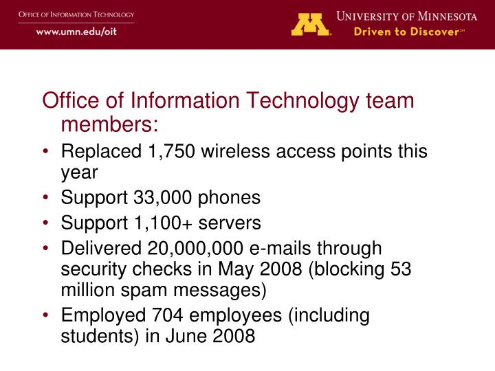Office of Information Technology team members: