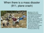 when there is a mass disaster 911 plane crash