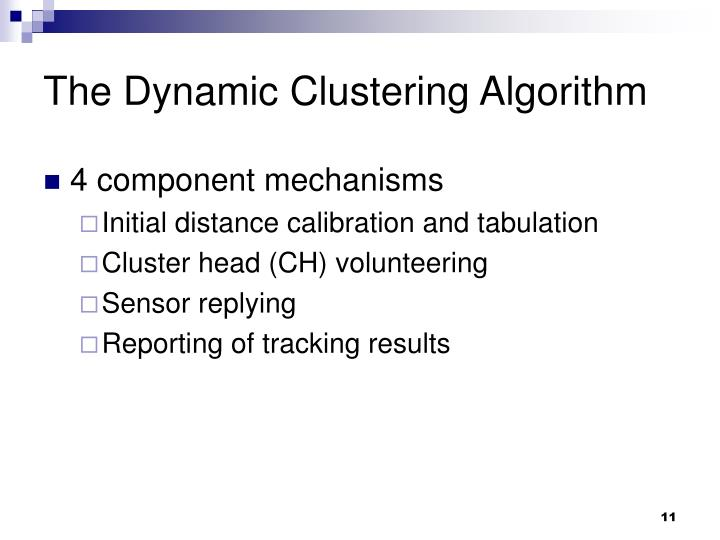 The Dynamic Clustering Algorithm