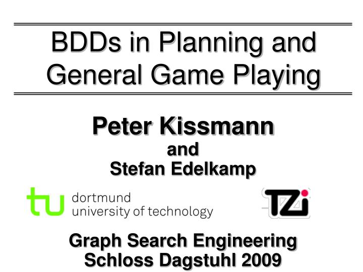 bdds in planning and general game playing n.