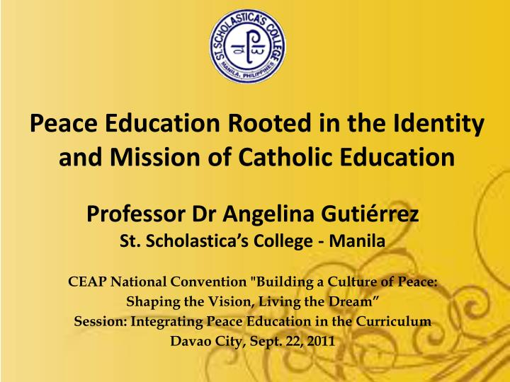 peace education rooted in the identity and mission of catholic education n.