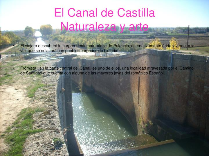 El canal de castilla naturaleza y arte