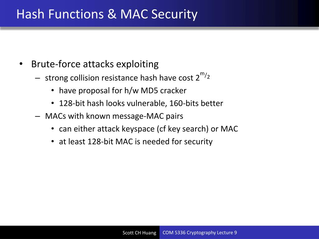 PPT - COM 5336 Cryptography Lecture 9 Hash, MAC, HMAC PowerPoint