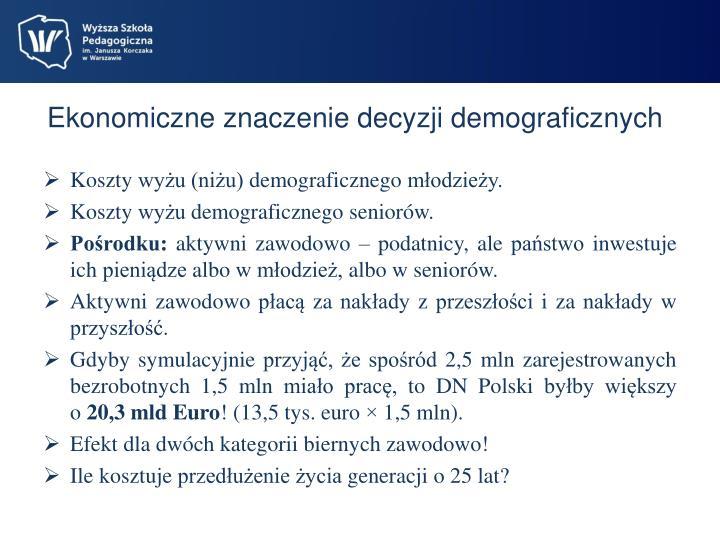 Ekonomiczne znaczenie decyzji demograficznych