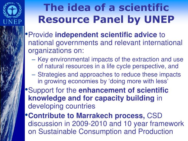 The idea of a scientific Resource Panel by UNEP