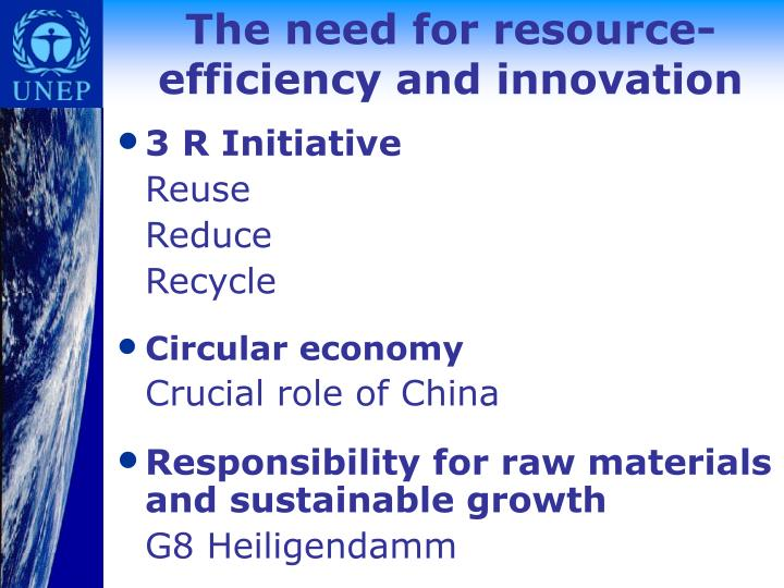 The need for resource-efficiency and innovation