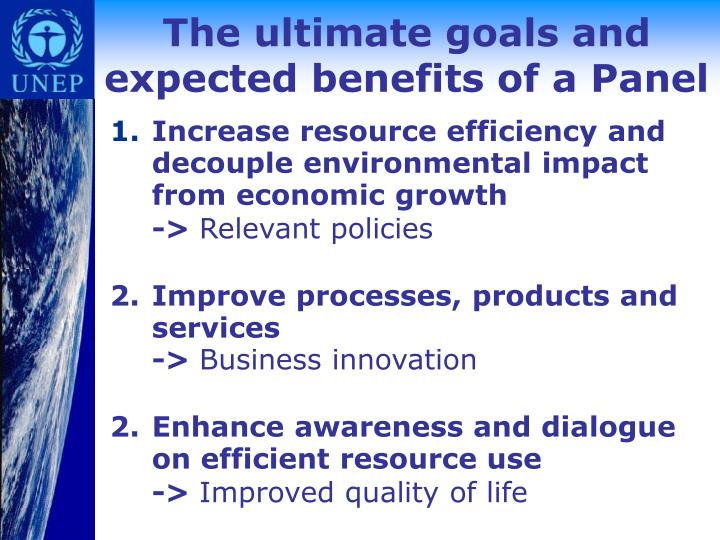 The ultimate goals and expected benefits of a Panel