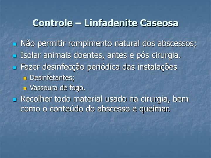 Controle – Linfadenite Caseosa